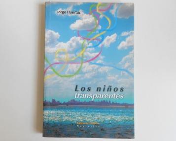 libro-los-ninos-transparentes-jorge-huertas-550121-mla20685488689_042016-f